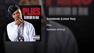 Somebody (Loves You)