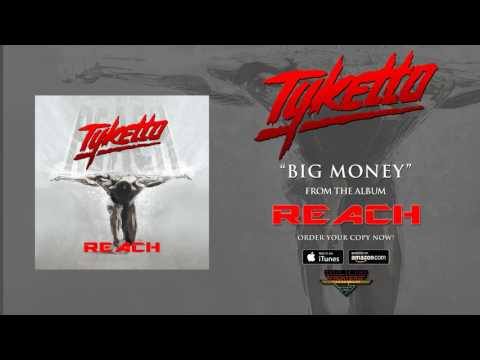 "Tyketto - ""Big Money"" (Official Audio)"