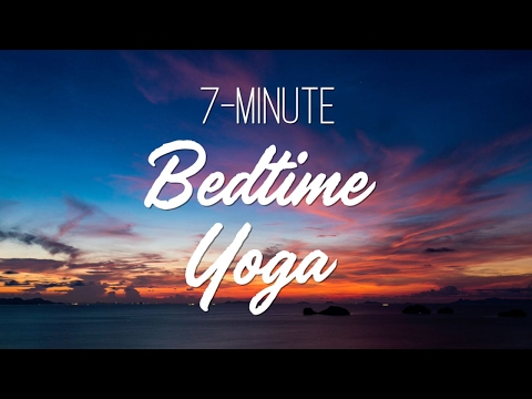 7 Minute Bedtime Yoga - Yoga With Adriene