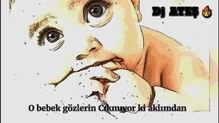 DJ Ateş - Bebek Gözlü (Pucco Henzap)