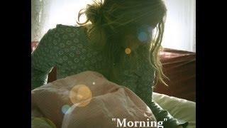 Morning - Original Song Demo & Lyrics