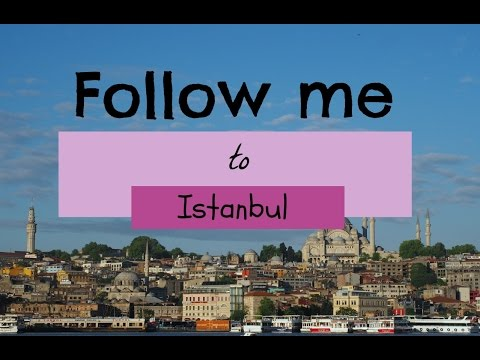 Where to go in Istanbul | April 2016