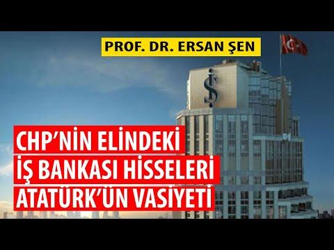 Ersan Şen: CHP'nin elindeki İş Bankası hisseleri Atatürk'ün vasiyeti el konulamaz