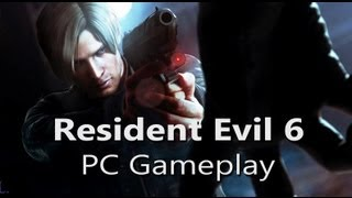 Resident Evil 6 - PC Gameplay - Max Settings (1080p, FXAA3HQ)