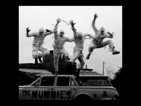 The Mummies - Die!
