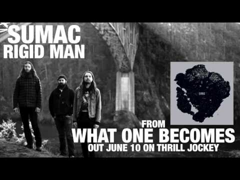 SUMAC - Rigid Man (Official Audio)