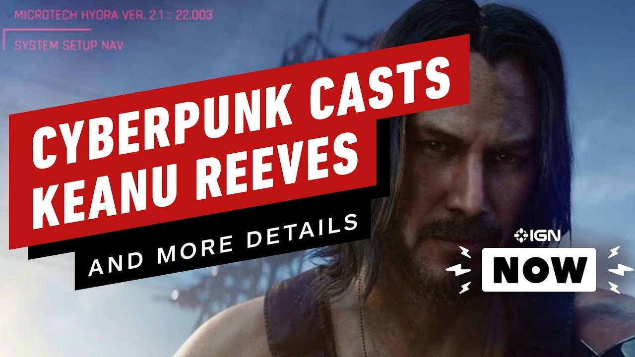 CD Projekt Red's 'Cyberpunk 2077' Will Star Keanu Reeves