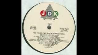 FU2 - No Head No Backstage Pass