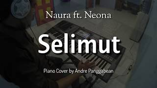 Selimut - Naura ft. Neona | Piano Cover by Andre Panggabean