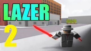 [ROBLOX: Lazer] - Lets Play Ep 2 - New Items!
