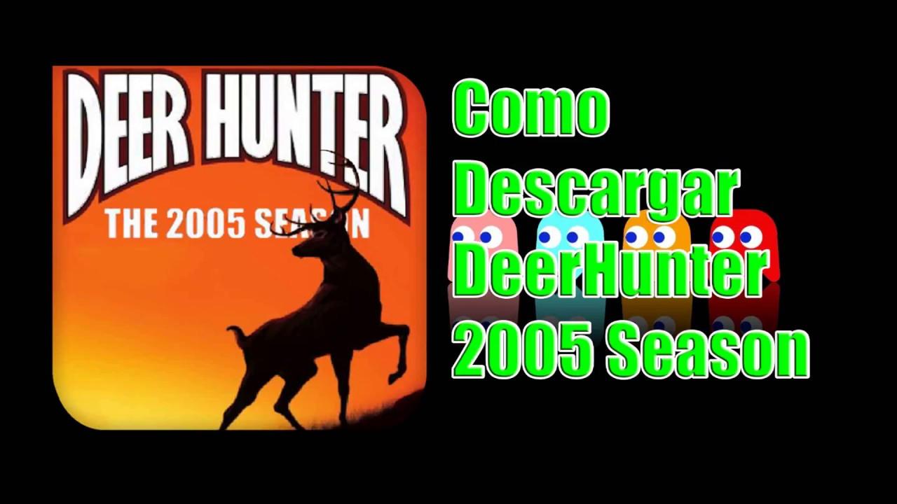 How to download deer hunter 2005! Youtube.