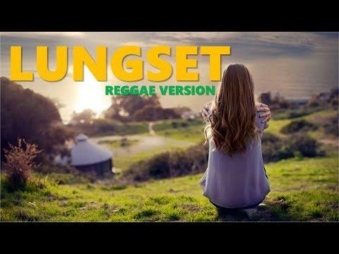 Lungset || Reggae Version by Skansa Reggae || Dipopulerkan Mahesa