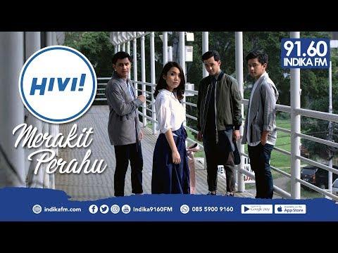 HIVI! - MERAKIT PERAHU - INDIKA 9160 FM