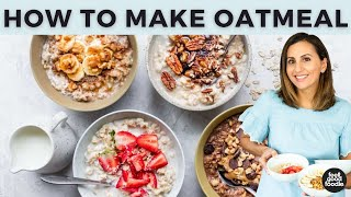 How to Make Oatmeal - Stovetop & Microwave