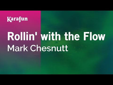 Karaoke Rollin' With The Flow - Mark Chesnutt *