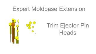 Creo Parametric - Expert Moldbase Extension - Trim Ejector Pin Heads