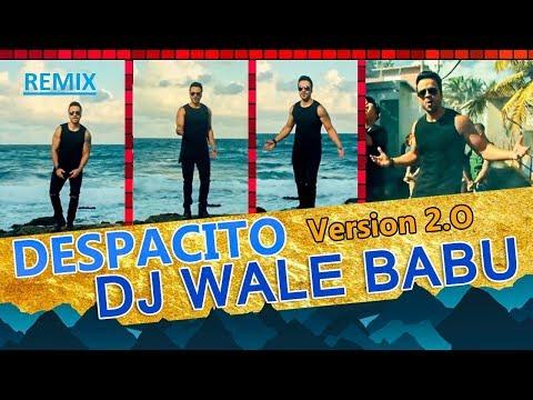 DJ Wale Babu – DESPACITO MASHUP 2.0 | BADSHAH | BOLLYWOOD | LCA PRODUCTION