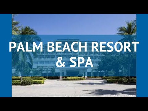 PALM BEACH RESORT & SPA 4* Китай Хайнань обзор – отель ПАЛМ БИЧ РЕЗОРТ ЭНД СПА 4 Хайнань видео обзор