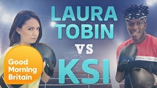 KSI Takes on Laura Tobin Ahead of His Boxing Match Against Logan Paul   Good Morning Britain