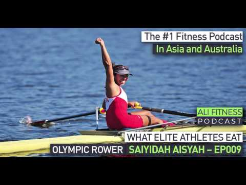 Ali Fitness Podcast Episode 009: NUTRITION-CONSCIOUS OLYMPIC ROWER AISYAH