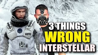 3 Things Wrong With INTERSTELLAR - Movie Night