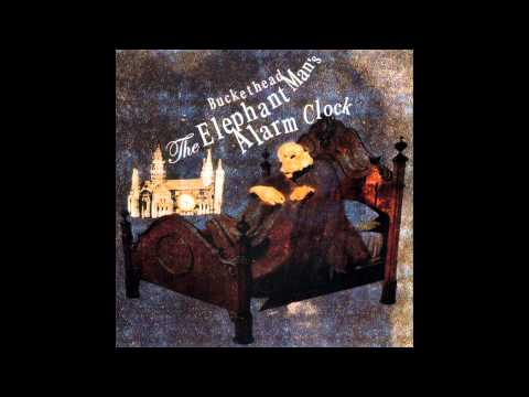 (Full Album) Buckethead - The Elephant Man's Alarm Clock