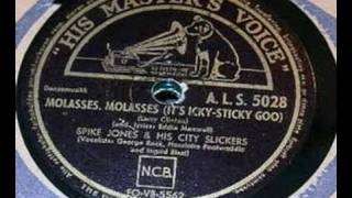 Spike Jones - Molasses, molasses (it