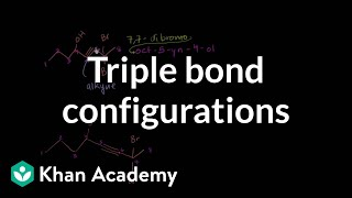 Triple bonds cause linear configurations | Organic chemistry | Khan Academy