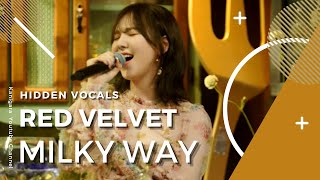 Red Velvet (레드벨벳) - 'Milky Way' • Hidden Vocals, Harmonies, Adlibs