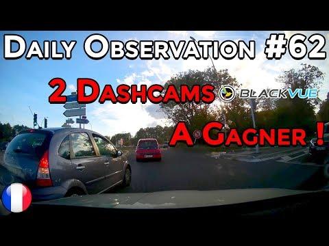 🇫🇷 🚦Daily Observation #62 🚦- 2 DASHCAMS BLACKVUE A GAGNER ! 🇫🇷 ⏩️ Dashcam France™ ⏪