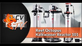 Reef Octopus Kalkwasser Reactor 101