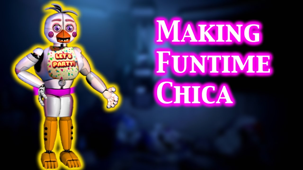 Fnaf Speed Edit Making Funtime Chica Youtube