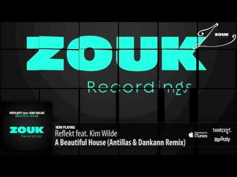 Reflekt Feat. Kim Wilde - A Beautiful House (Antillas & Dankann  Remix)