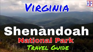 Shenandoah National Park – Virginia (TRAVEL GUIDE) | Beautiful America Series | Episode# 15