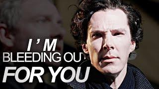 John & Sherlock   I'm bleeding out for you  
