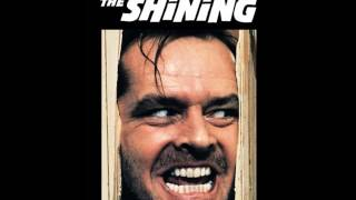 The Shining Soundtrack OST   Main title HQ