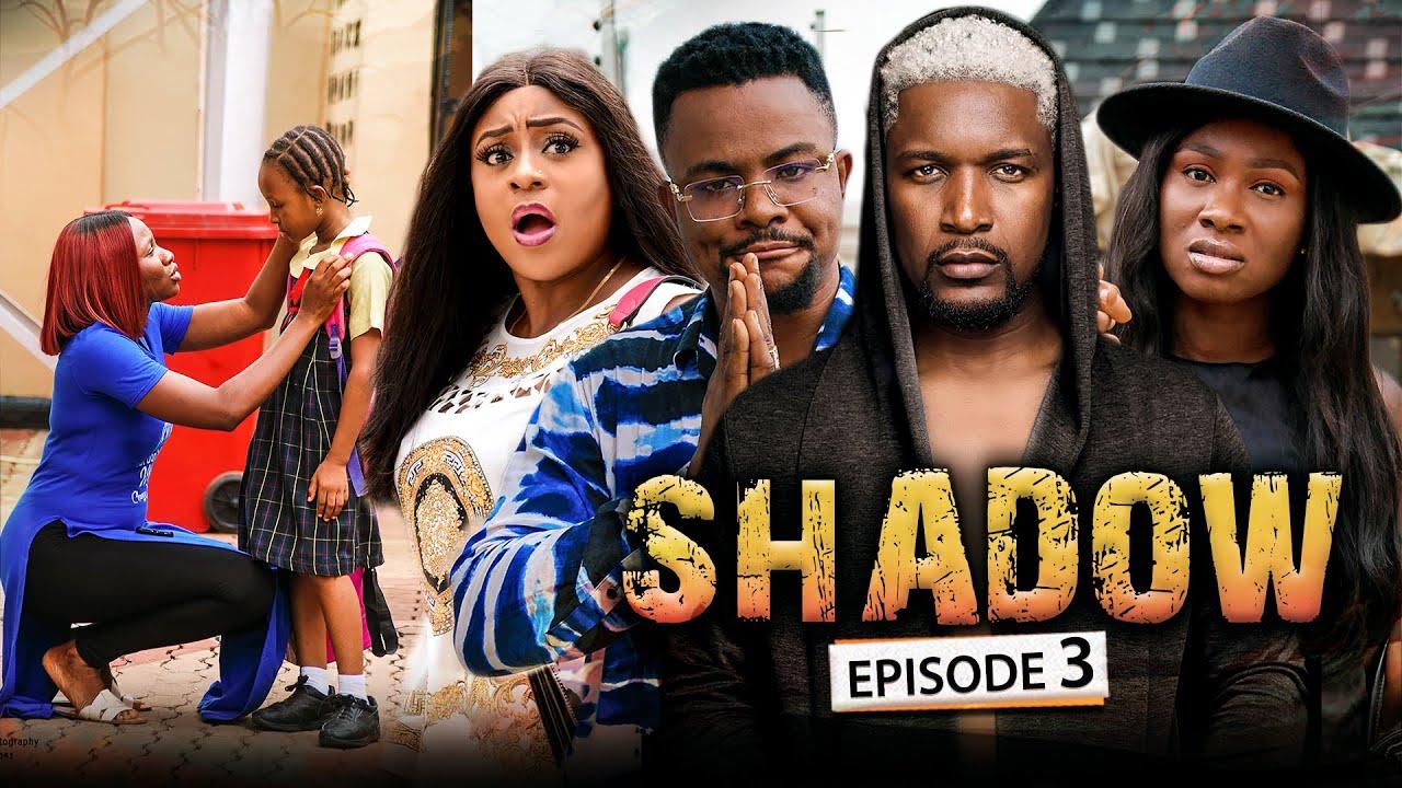 Download SHADOW EPISODE 3 (New Movie) Wole Ojo/Sonia/Queen/Darlington 2021 Trending Nigerian Nollywood Movie