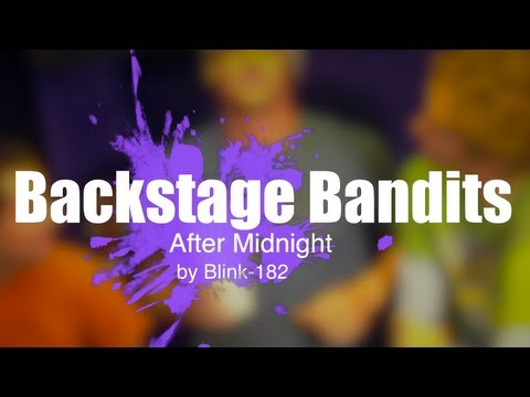 Backstage Bandits - After Midnight (Blink-182 Cover)
