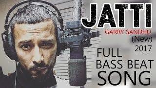 BASS BEAT (REMIX) | Jatti - Garry Sandhu | New Punjabi Song 2019