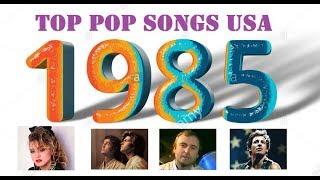 Top Pop Songs USA 1985
