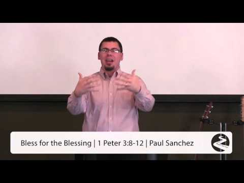 Bless for the Blessing - Paul Sanchez