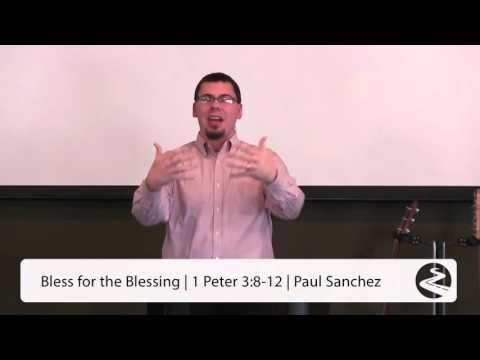 Bless for the Blessing - Paul Sanchez