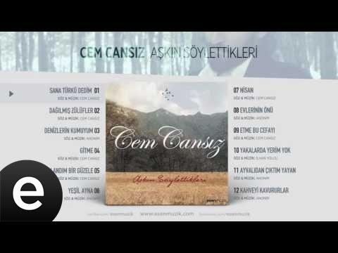 Sana Türkü Dedim (Cem Cansız) Official Audio #sanatürküdedim #cemcansız