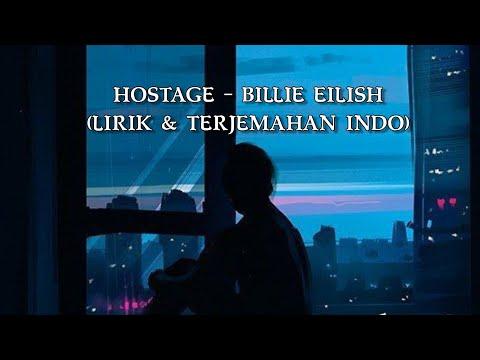 HOSTAGE - BILLIE EILISH Lirik & Terjemahan Indo