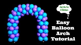 Easy Balloon Arch Tutorial