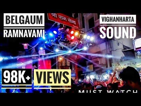 Ram navami 2018 in Belgaum vighanharta sound organized by Shri ram sena