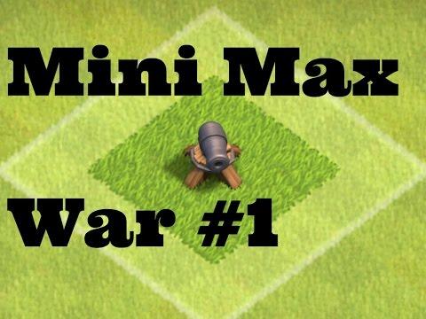 Mini Max War #1 Vs Arabic Clan - Clash Of Clans