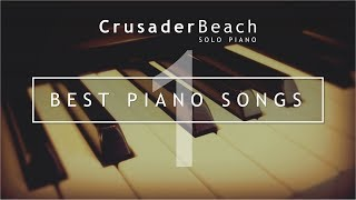 Top 10 Best Piano Songs | Best Piano Music | Beautiful Instrumental Music
