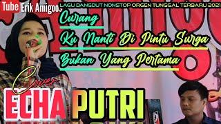 Download lagu Curang-Kunanti Dipintu Surga - Lagu Dangdut Orgen Tunggal Nonstop(cover) Echa Putri