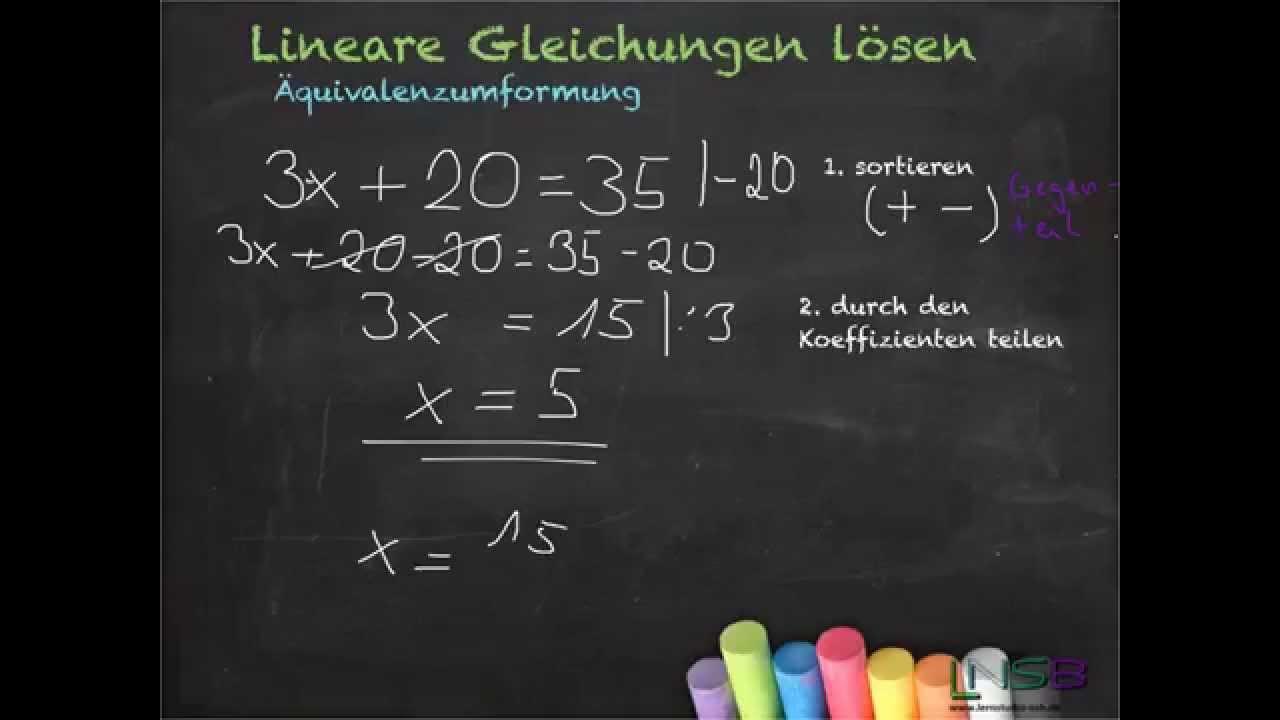 Lineare Gleichungen lösen - Äquivalenzumformung - YouTube